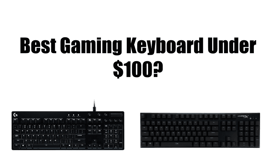 Best-gaming-keyboard-under-100-thumbnail